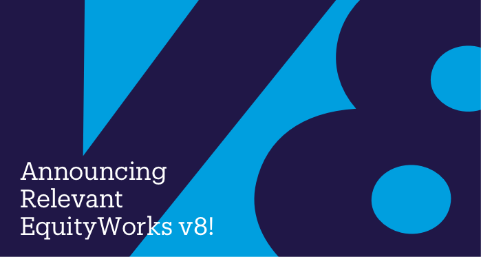 Announcing Relevant EquityWorks v8!
